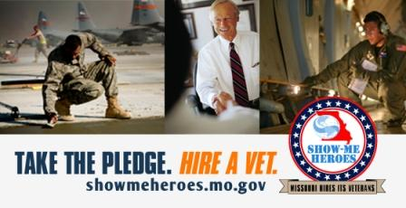 Take the Pledge. Hire a Vet. ShowMeHeroes.mo.gov