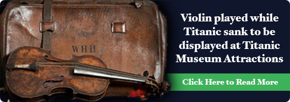 Violin at Titanic Museum Attraction